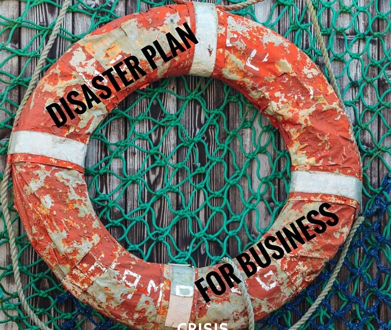 Do you have a disaster plan for business?